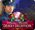 Žaidimas Danse Macabre: Deadly Deception Collector's Edition