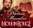 Žaidimas Danse Macabre: Moulin Rouge