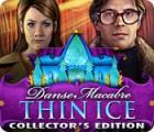 Žaidimas Danse Macabre: Thin Ice Collector's Edition