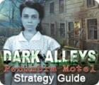 Žaidimas Dark Alleys: Penumbra Motel Strategy Guide