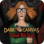 Žaidimas Dark Canvas: A Brush With Death Collector's Edition