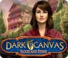Žaidimas Dark Canvas: Blood and Stone
