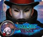Žaidimas Dark City: Vienna