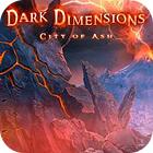 Žaidimas Dark Dimensions: City of Ash Collector's Edition