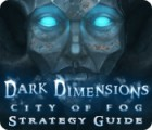 Žaidimas Dark Dimensions: City of Fog Strategy Guide