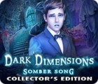 Žaidimas Dark Dimensions: Somber Song Collector's Edition