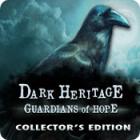 Žaidimas Dark Heritage: Guardians of Hope Collector's Edition