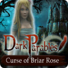 Žaidimas Dark Parables: Curse of Briar Rose