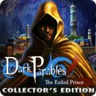 Žaidimas Dark Parables: The Exiled Prince Collector's Edition