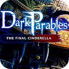 Žaidimas Dark Parables: The Final Cinderella Collector's Edition