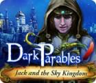 Žaidimas Dark Parables: Jack and the Sky Kingdom