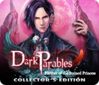 Žaidimas Dark Parables: Portrait of the Stained Princess Collector's Edition