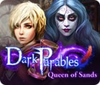 Žaidimas Dark Parables: Queen of Sands