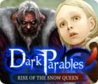 Žaidimas Dark Parables: Rise of the Snow Queen