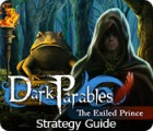 Žaidimas Dark Parables: The Exiled Prince Strategy Guide