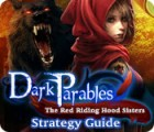Žaidimas Dark Parables: The Red Riding Hood Sisters Strategy Guide