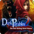 Žaidimas Dark Parables: The Red Riding Hood Sisters