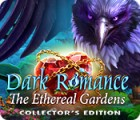 Žaidimas Dark Romance: The Ethereal Gardens Collector's Edition