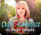 Žaidimas Dark Romance: The Swan Sonata