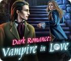 Žaidimas Dark Romance: Vampire in Love