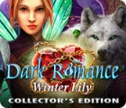 Žaidimas Dark Romance: Winter Lily Collector's Edition