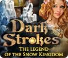 Žaidimas Dark Strokes: The Legend of the Snow Kingdom