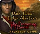 Žaidimas Dark Tales: Edgar Allan Poe's The Premature Burial Strategy Guide