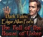 Žaidimas Dark Tales: Edgar Allan Poe's The Fall of the House of Usher