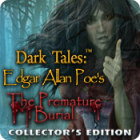Žaidimas Dark Tales: Edgar Allan Poe's The Premature Burial Collector's Edition