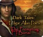 Žaidimas Dark Tales: Edgar Allan Poe's The Premature Burial