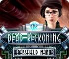 Žaidimas Dead Reckoning: Brassfield Manor
