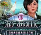 Žaidimas Dead Reckoning: Broadbeach Cove