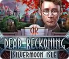 Žaidimas Dead Reckoning: Silvermoon Isle