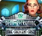 Žaidimas Dead Reckoning: The Crescent Case