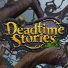 Žaidimas Deadtime Stories
