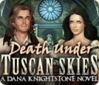 Žaidimas Death Under Tuscan Skies: A Dana Knightstone Novel