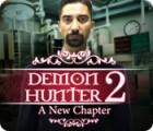 Žaidimas Demon Hunter 2: A New Chapter