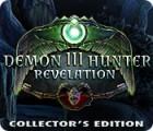 Žaidimas Demon Hunter 3: Revelation Collector's Edition
