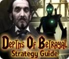 Žaidimas Depths of Betrayal Strategy Guide