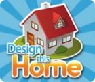 Žaidimas Design This Home Free To Play
