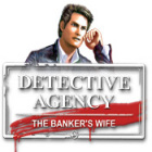 Žaidimas Detective Agency 2. Banker's Wife