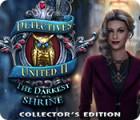Žaidimas Detectives United II: The Darkest Shrine Collector's Edition