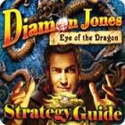 Žaidimas Diamon Jones: Eye of the Dragon Strategy Guide