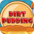 Žaidimas Dirt Pudding