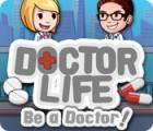 Žaidimas Doctor Life: Be a Doctor!