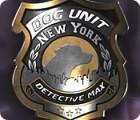 Žaidimas Dog Unit New York: Detective Max