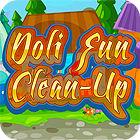 Žaidimas Doli Fun Cleanup
