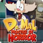 Žaidimas Dr. Mal: Practice of Horror
