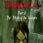 Žaidimas Dracula Series Part 2: The Myth of the Vampire
