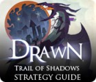 Žaidimas Drawn: Trail of Shadows Strategy Guide